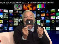Il tè del venerdì del 29 settembre 2017 – Il fascino dei filmini familiari