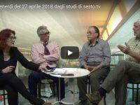 Il tè del venerdì del 27 aprile 2018 dagli studi di sesto.tv