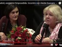 Siamo realisti, esigiamo l'impossibile. Incontro con Aleida Guevara. 15 dicembre 2017