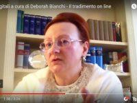 Pillole digitali a cura di Deborah Bianchi – Il tradimento on line