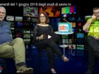 Il tè del venerdì del 1 giugno 2018 dagli studi di sesto.tv