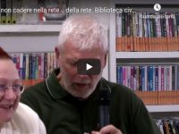 Per non cadere nella rete … della rete. Biblioteca civica di Calenzano 29 ottobre 2019