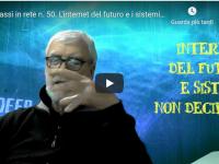 4 passi in rete n. 50. L'internet del futuro e i sistemi non decimali