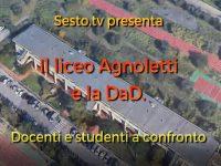Il Liceo Agnoletti di Sesto Fiorentino e la D.a.D.   Prima puntata